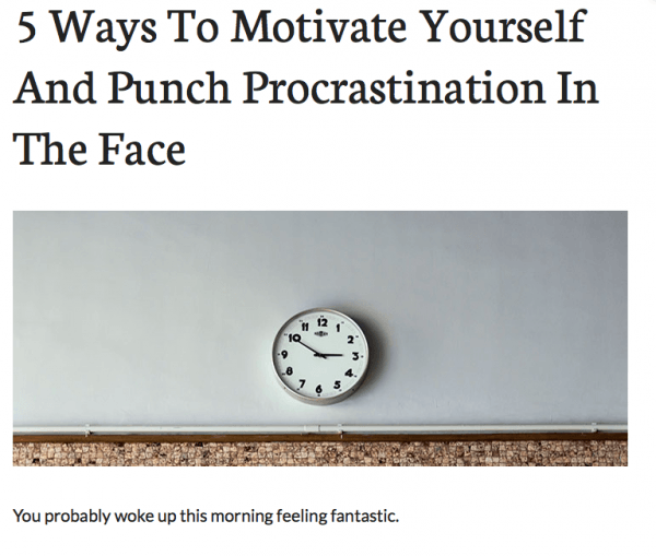 5 Ways to Motivate Yourself And Punch Procrastination in the Face