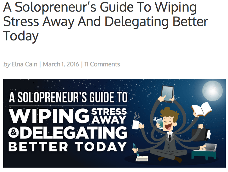 A Solopreneur's Guide To Wiping Stress Away And Delegating Better Today