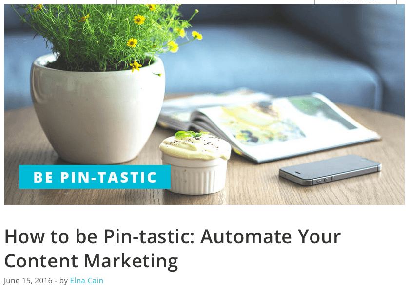 How to be Pin-tastic: Automate Your Content Marketing