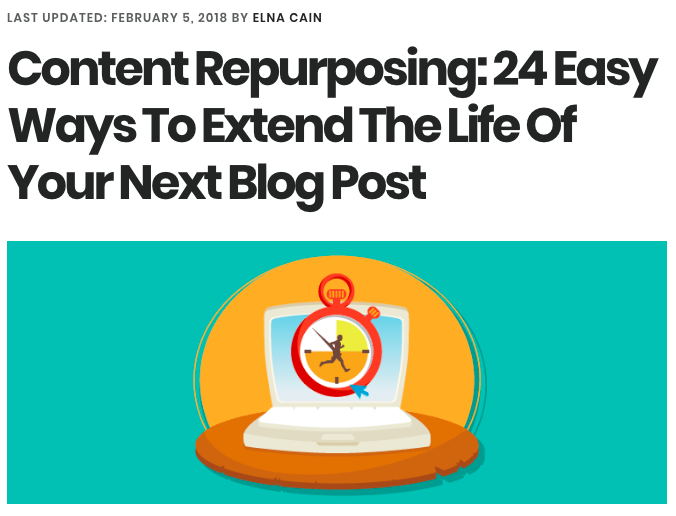 Content Repurposing: 24 Easy Ways to Extend the Life of Next Blog Post