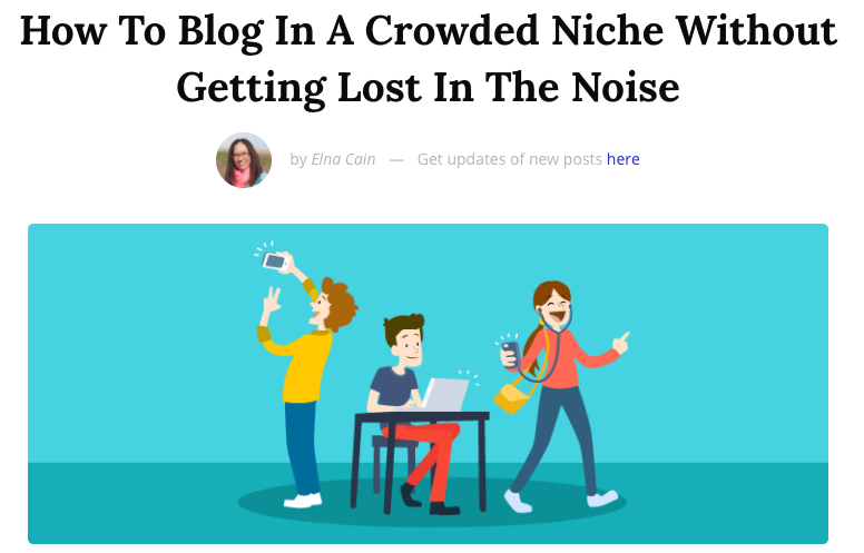 How to Blog in a Crowded Niche Without Getting Lost in the Noise