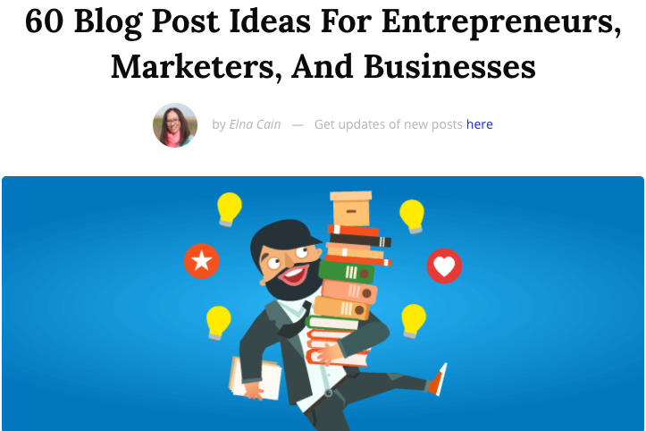 60 Blog Post Ideas for Entrepreneurs, Marketers, and Businesses