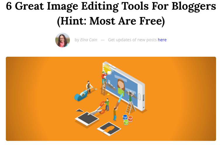 6 Great Image Editing Tools for Bloggers (Hint: Most are Free)